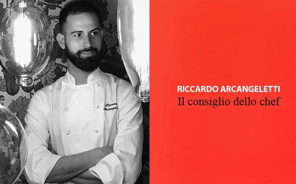 Riccardo Arcangeletti Chef Ricetta