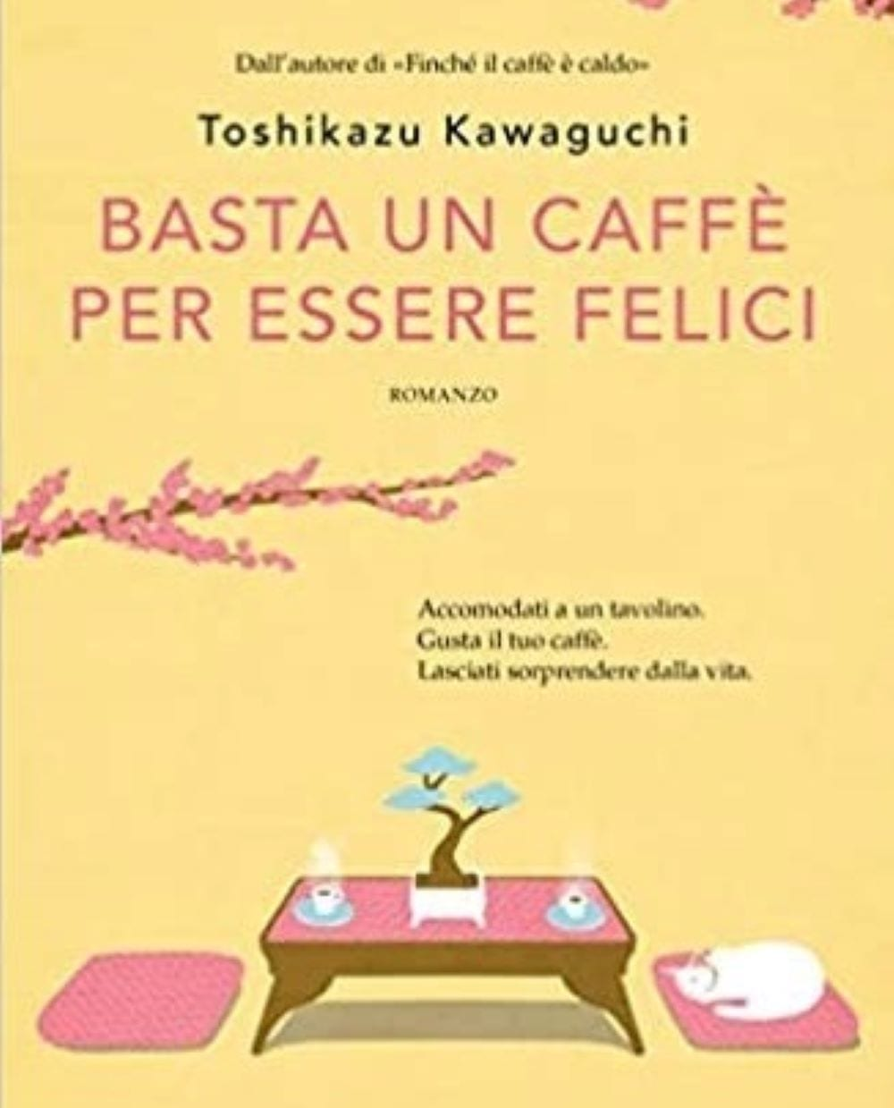 Basta un caffè per essere felici libro Kawaguchi