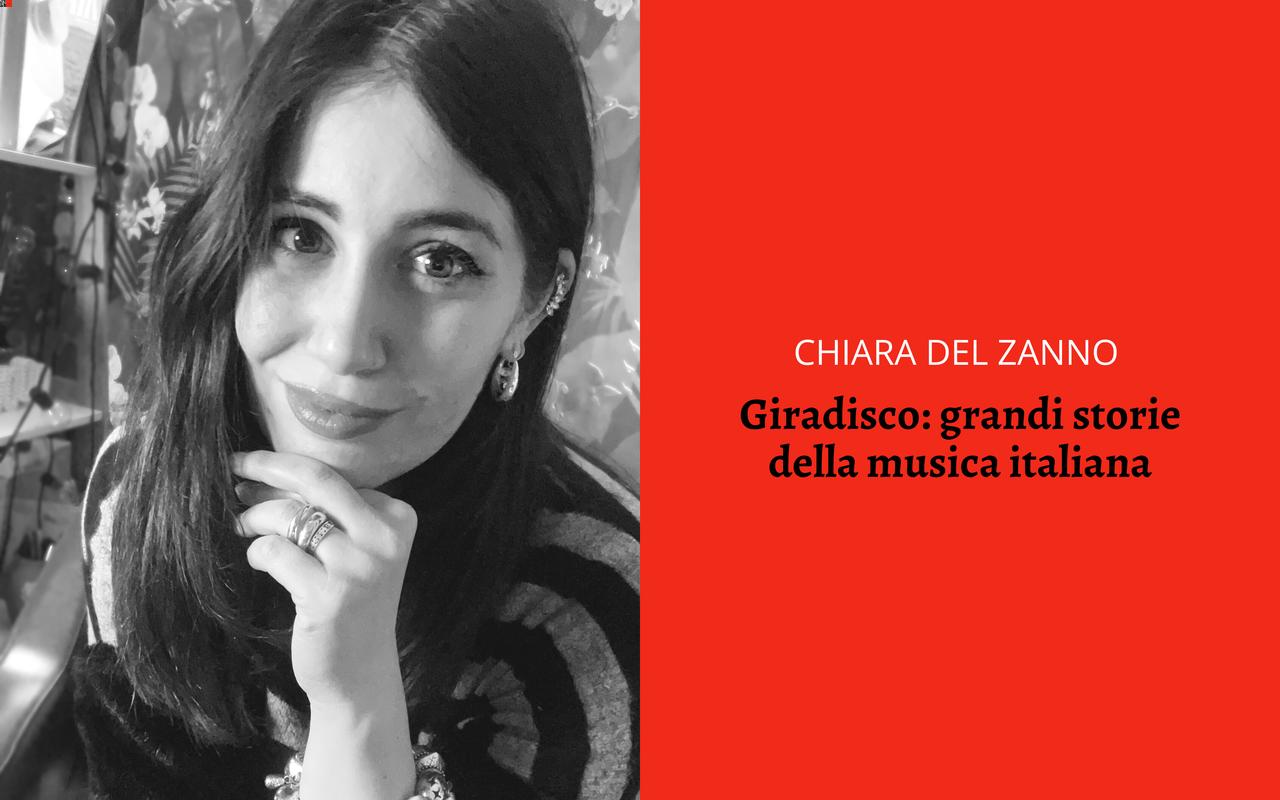 Giradisco Chiara Del Zanno musica italiana