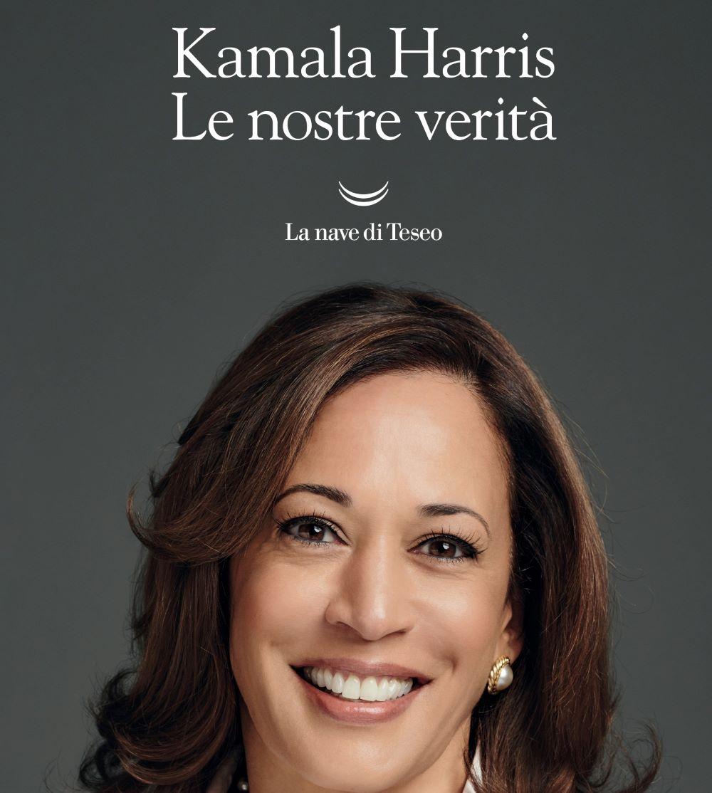 """In libreria: """"Le nostre verità"""", di Kamala Harris"""