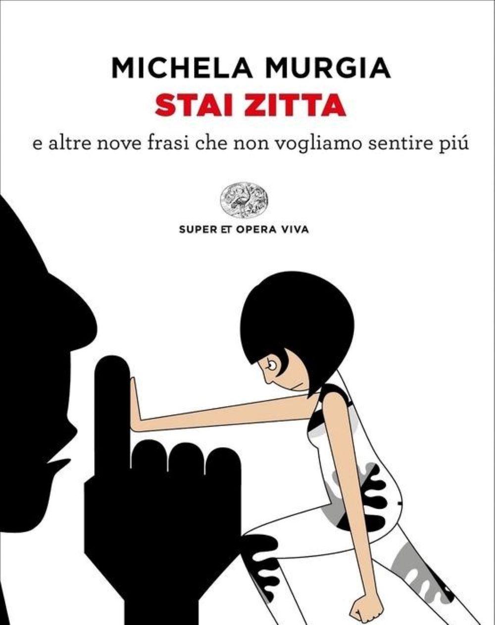 Libro Michela Murgia Stai Zitta