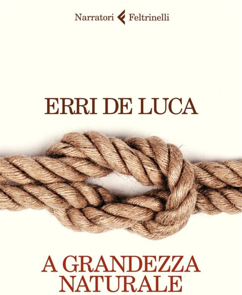 Libro Erri De Luca A Grandezza Naturale