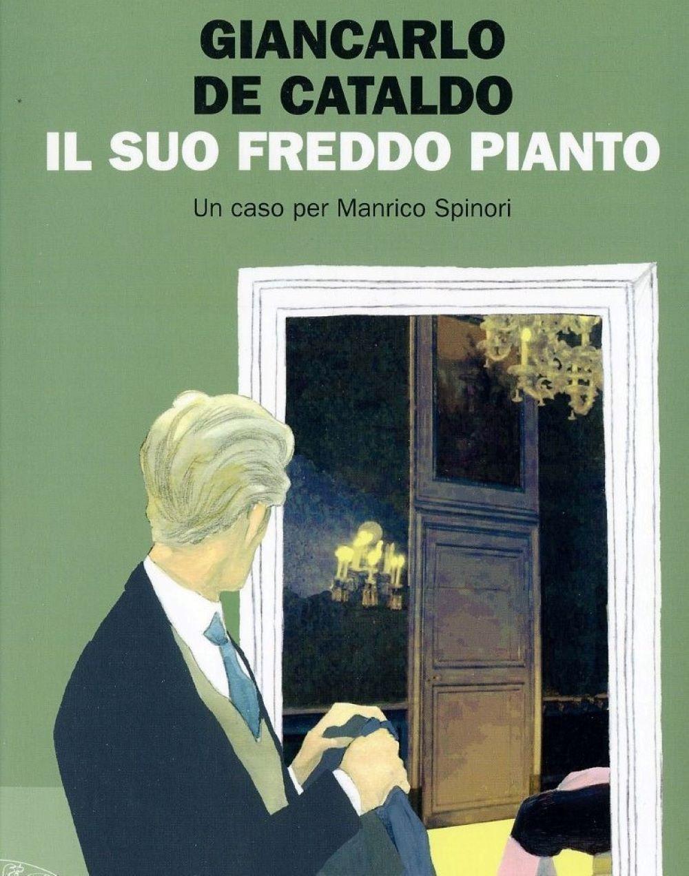 Libro De Cataldo Il suo freddo pianto